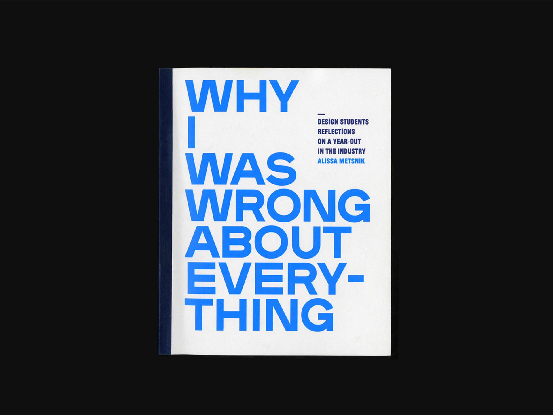 Why I Was Wrong About Everything